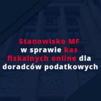 Stanowisko Ministerstwa Finansów w sprawie kas fiskalnych dla doradców podatkowych